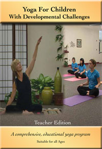 DVD cover - Yoga for Children with Developmental Challenges - Teacher's Edition